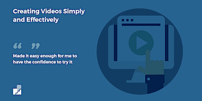 Creating Your Own Videos Simply and Effectively