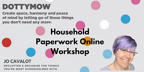 Household Paperwork Online Workshop tickets