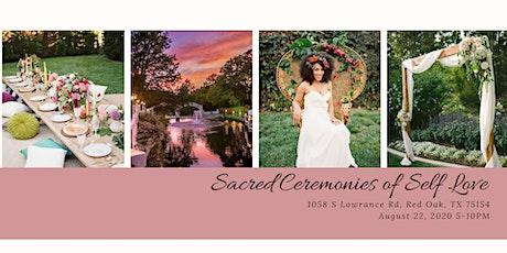 Sacred Ceremonies of Self Love tickets