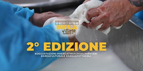 Bufala Village Caserta 2020 biglietti