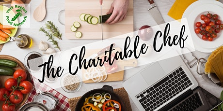 The Charitable Chef tickets