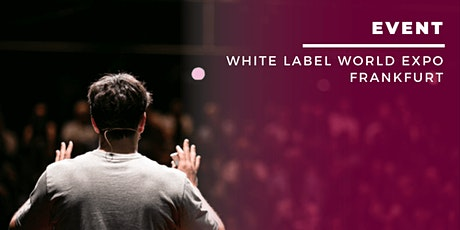 White Label World Expo Europe billets