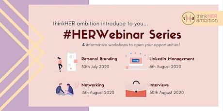 thinkHER ambition #HERWebinar Series - Networking tickets