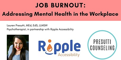 Job Burnout: Addressing Mental Health in the Workplace tickets