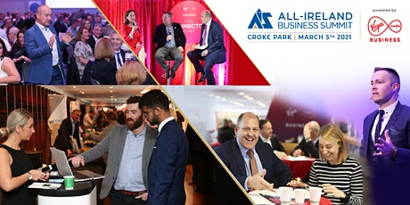 All-Ireland Business Summit 2021 Powered by Virgin Media Business tickets