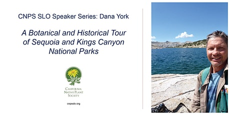 A Botanical and Historical Tour of Sequoia and Kings Canyon National Parks tickets