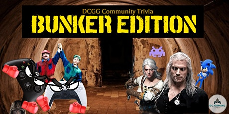 DC Gaming Group Community Trivia: Bunker Edition tickets