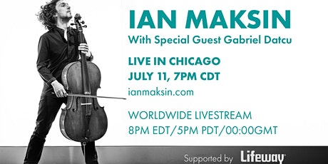 Ian Maksin live show in Chicago + Global Livestream tickets
