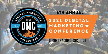 2021 UTAH DMC 6th Annual Digital Marketing Conference tickets