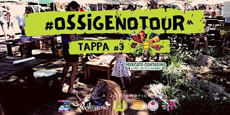 #OssigenoTour | Tappa #3 - Parco Romano BioDistretto biglietti