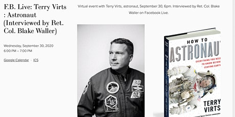 F.B. Live: Terry Virts : Astronaut (Interviewed by Ret. Col. Blake Waller) tickets
