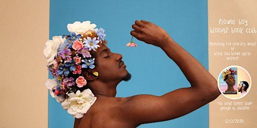 Flower Boy Blooms Virtual Book Club