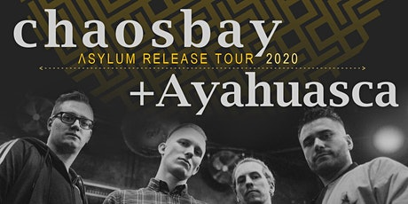 Chaosbay + Ayahuasca // MTC, Köln tickets