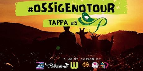 #OssigenoTour | Tappa #5 - AgriCultura Pantasema biglietti