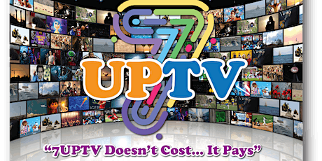 7UPTV Product  Webinar Try Absolutely Free For 24 Hours - (Wednesday) tickets