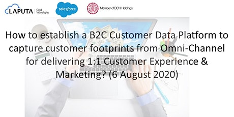 How to establish a B2C Customer Data Platform for Omni-Channel? tickets