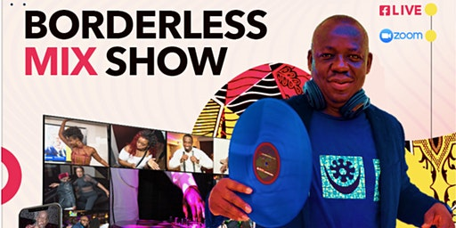 Borderless Mix Show With DJ Kwekson