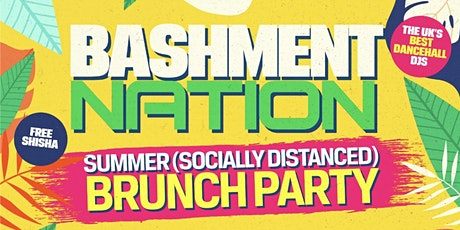BASHMENT NATION - Summer Brunch Party tickets