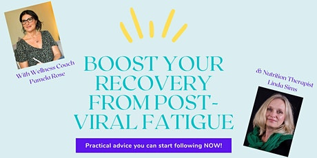 How to boost your recovery from Post-Viral Fatigue tickets