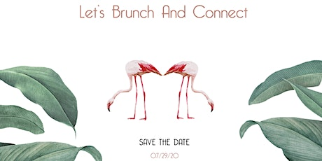 Let's Brunch and Connect! Home and LifeStyle Event tickets