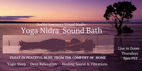 Virtual Yoga Nidra and Sound Bath for Deep Relaxation and Peaceful Sleep tickets