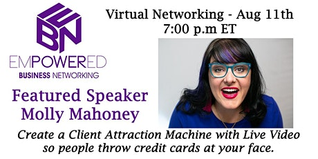 8.11.20 Empowered Business Networking Virtual Zoom Call tickets