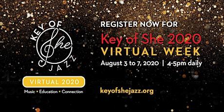 Key of She Jazz: A Virtual Week tickets