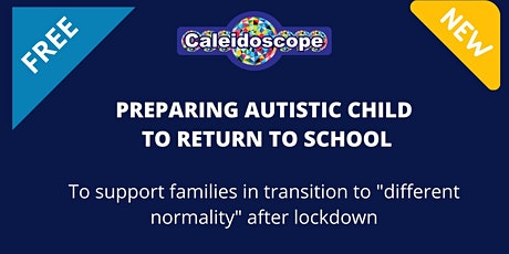 Preparing autistic child to return to school tickets
