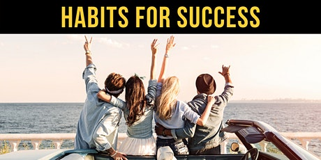 How to Develop Habits for Success - Webinar tickets