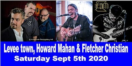 Levee town, Howard Mahan & Fletcher Christian tickets