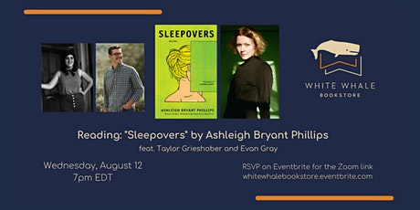 "Reading: ""Sleepovers"" by Ashleigh Bryant Phillips (w/ Grieshober and Gray) tickets"