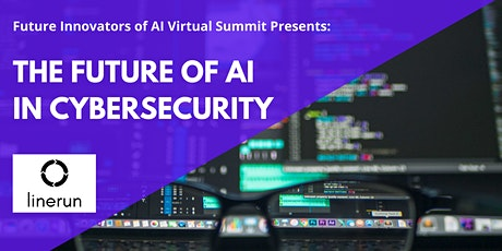 The Future of AI in Cyber | How AI is Shaping the Future of Cybersecurity B tickets
