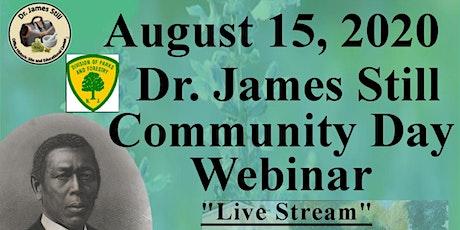 Dr. James Still Community Day Webinar tickets