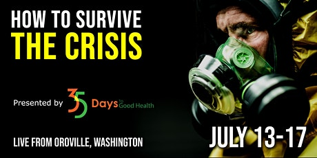 Preparing for the Crisis By 35 Days to Good Health tickets