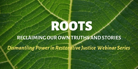 Second Offering! Dismantling Power in Restorative Justice: A Webinar Series tickets