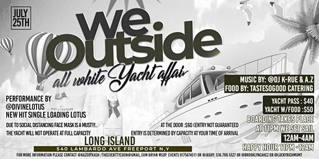 We Outside All White Yacht Affair tickets
