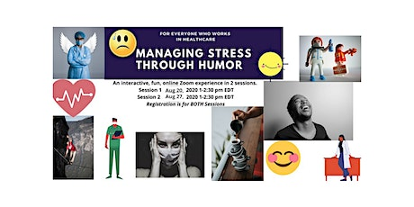 Managing Stress Through Humor & Play-A 2 Part Series for Healthcare Workers tickets