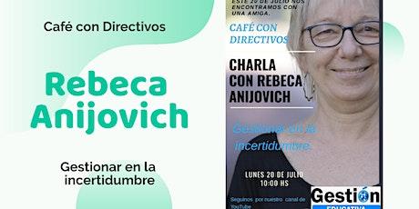 Café con directivos - Rebeca Anijovich entradas