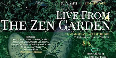 Live From The Zen Garden tickets