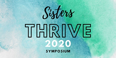 Sisters Thrive Symposium 2020 tickets