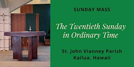 St. John Vianney Kailua, Sunday Masses for August 15 and 16, 2020 tickets