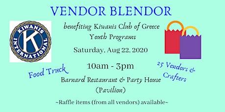 Kiwanis Club of Greece Vendor Blendor (Arts & Craft Show) tickets