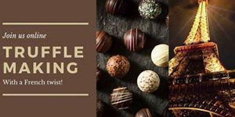 Adult Chocolate Truffle Making Party, with a French Twist! 6pm 07/25/20 tickets