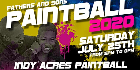 Indy Black Father's and Son's Paintball Event 2020 tickets