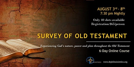 THE SURVEY OF THE OLD TESTAMENT tickets