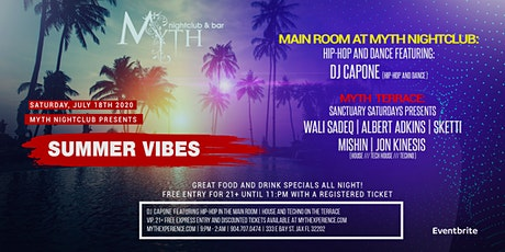 Summer Vibes at Myth Nightclub | Saturday 07.18.20 tickets