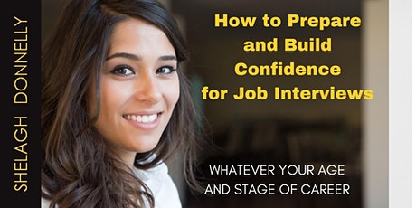 How to Prepare & Build Confidence for Job Interviews, with Shelagh Donnelly tickets