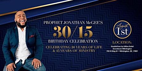 Prophet Jonathan McGee's 30/15 Birthday Celebration tickets