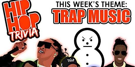Hip-Hop Trivia: Trap Music tickets
