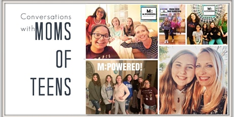 Moms of Teens Talk Confidence & Connection tickets